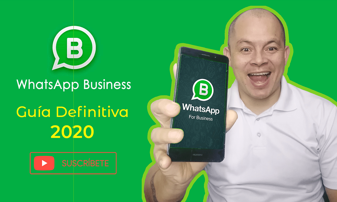 WhatsApp Business: Guía Definitiva 2020