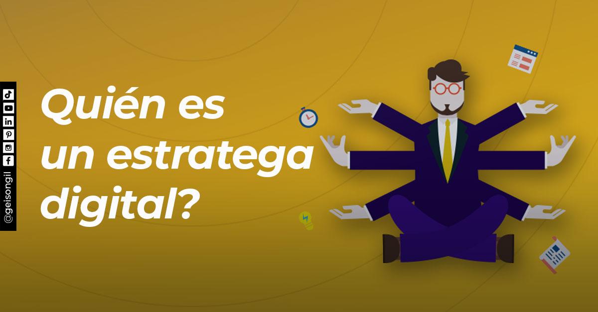 Quién es un estratega digital? estrategia digital Costa Rica